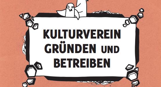 Kulturverein gründen und betreiben – So geht das!