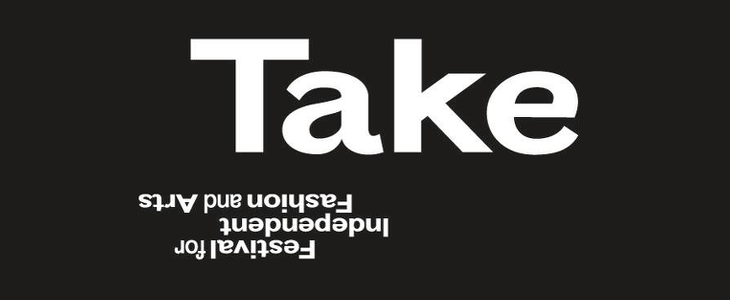Take Festival for Independent Fashion & Arts